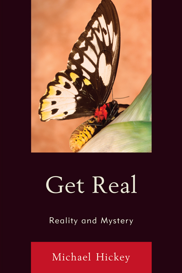 Get Real Reality and Mystery