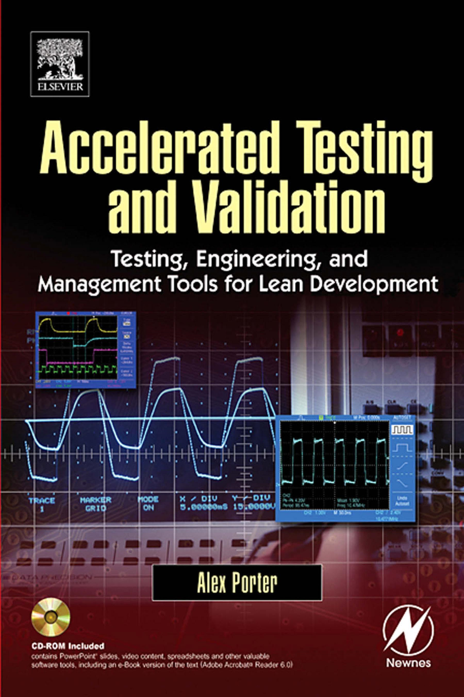 Accelerated Testing and Validation By: Porter, Alex