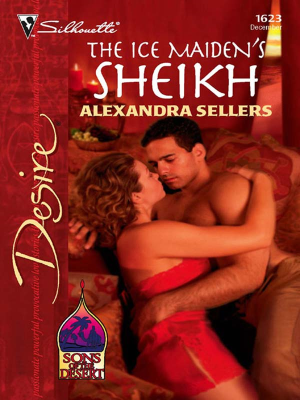 The Ice Maiden's Sheikh By: Alexandra Sellers