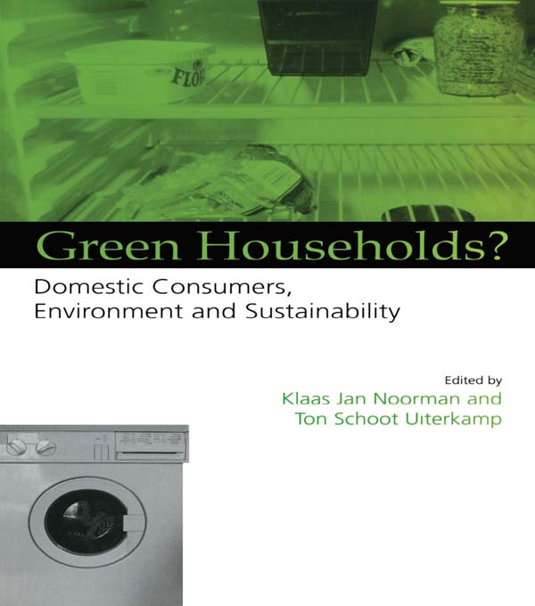 Green Households Domestic Consumers,  the Environment and Sustainability