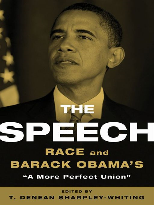 The Speech Race and Barack Obama's 'A More Perfect Union'