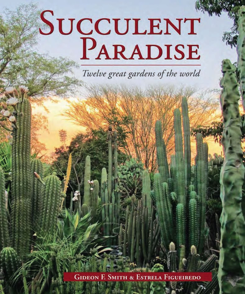Succulent Paradise ? Twelve great gardens of the world