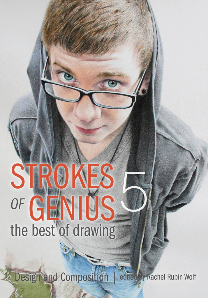 Strokes of Genius 5 - The Best of Drawing Design and Composition