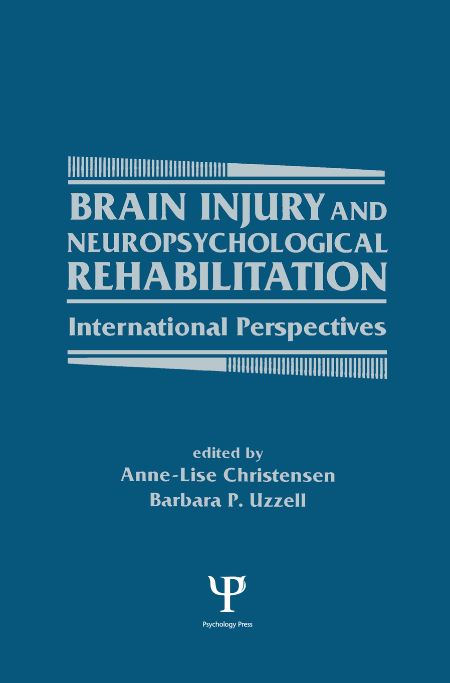 Brain Injury and Neuropsychological Rehabilitation International Perspectives