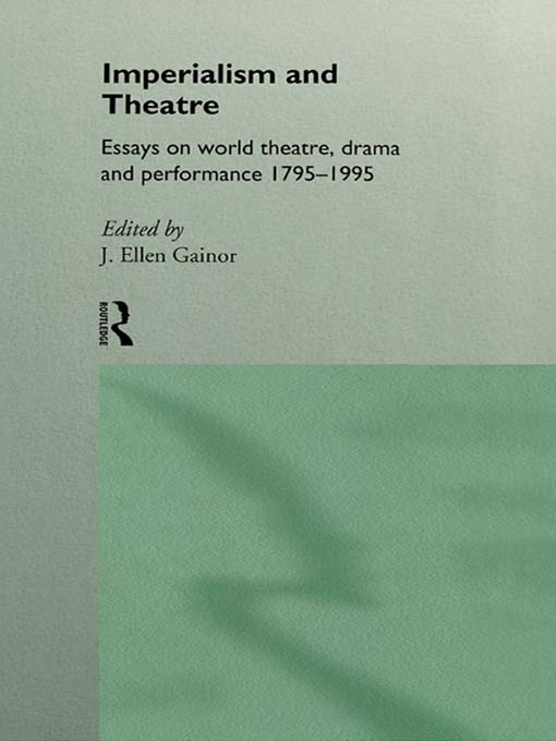 Imperialism and Theatre