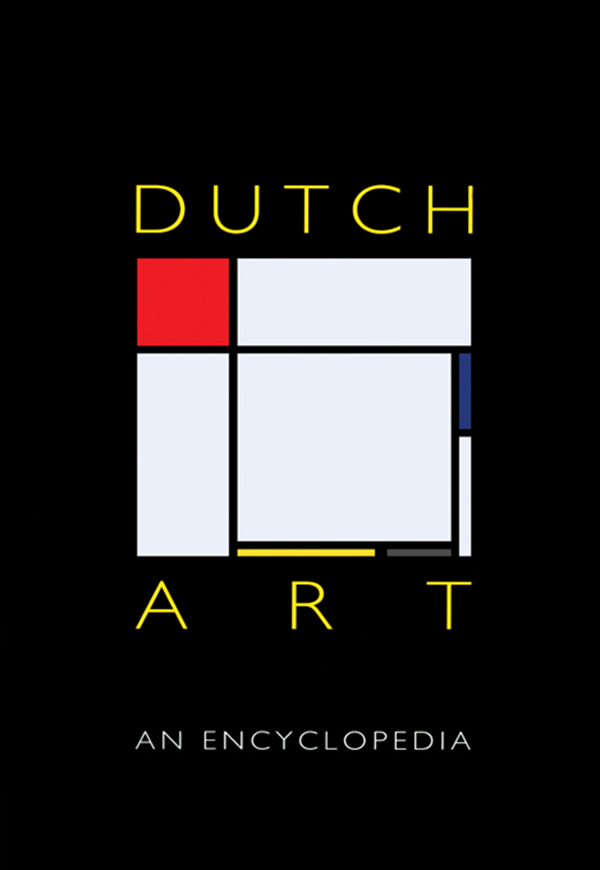 Dutch Art An Encyclopedia