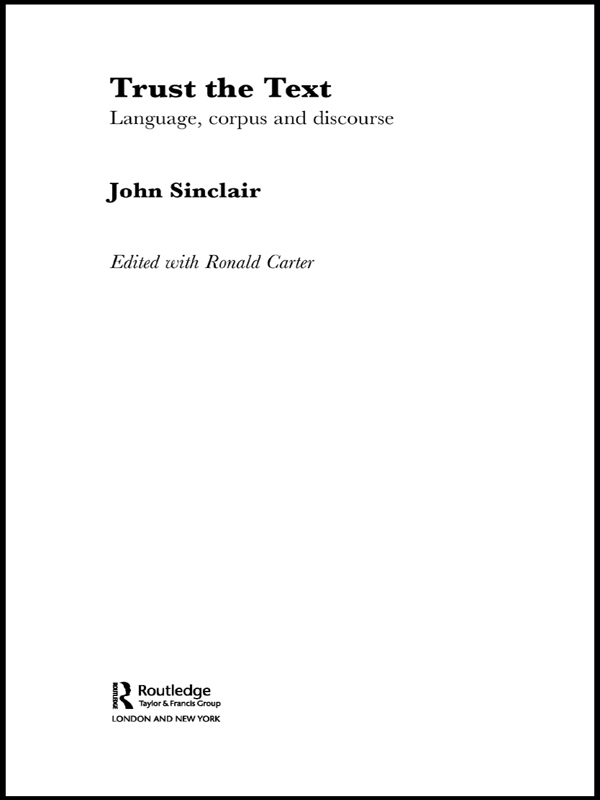 Trust the Text Language, Corpus and Discourse