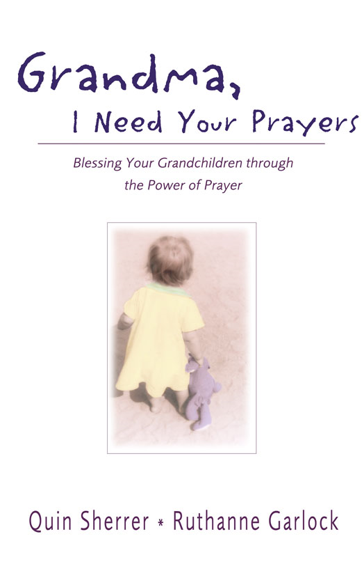 Grandma, I Need Your Prayers