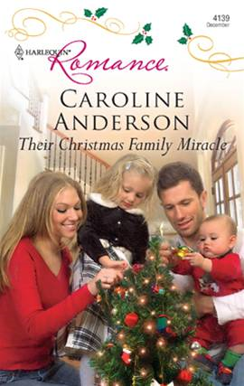 Their Christmas Family Miracle By: Caroline Anderson