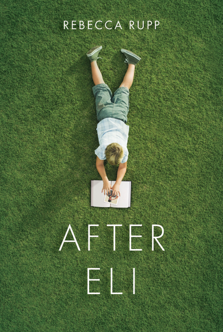 After Eli By: Rebecca Rupp