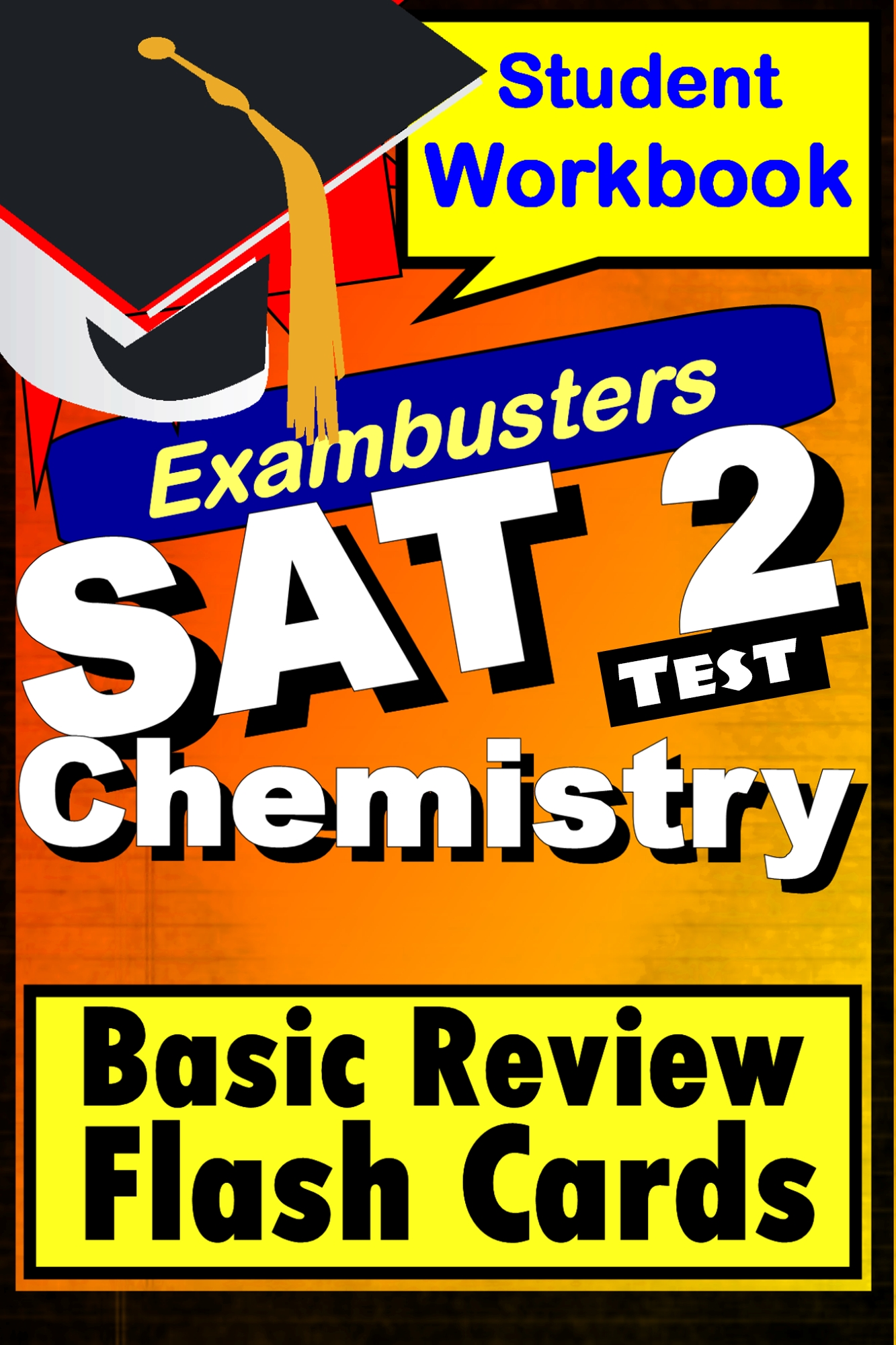 SAT 2 Chemistry Test--Exambusters Flashcards