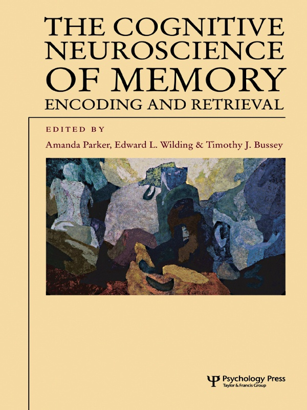 Cognitive Neuroscience of Memory Encoding and Retrieval