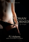 A Woman Scorned (tempted By A Stranger)