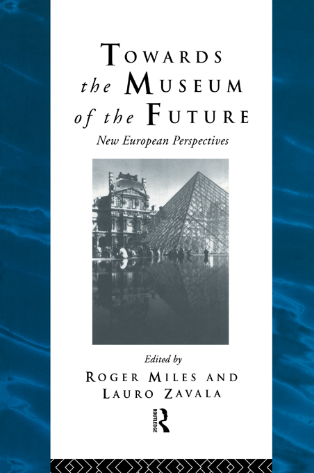 Towards the Museum of the Future New European Perspectives