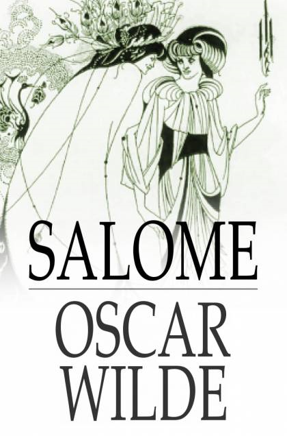 Cover Image: Salome: A Tragedy In One Act