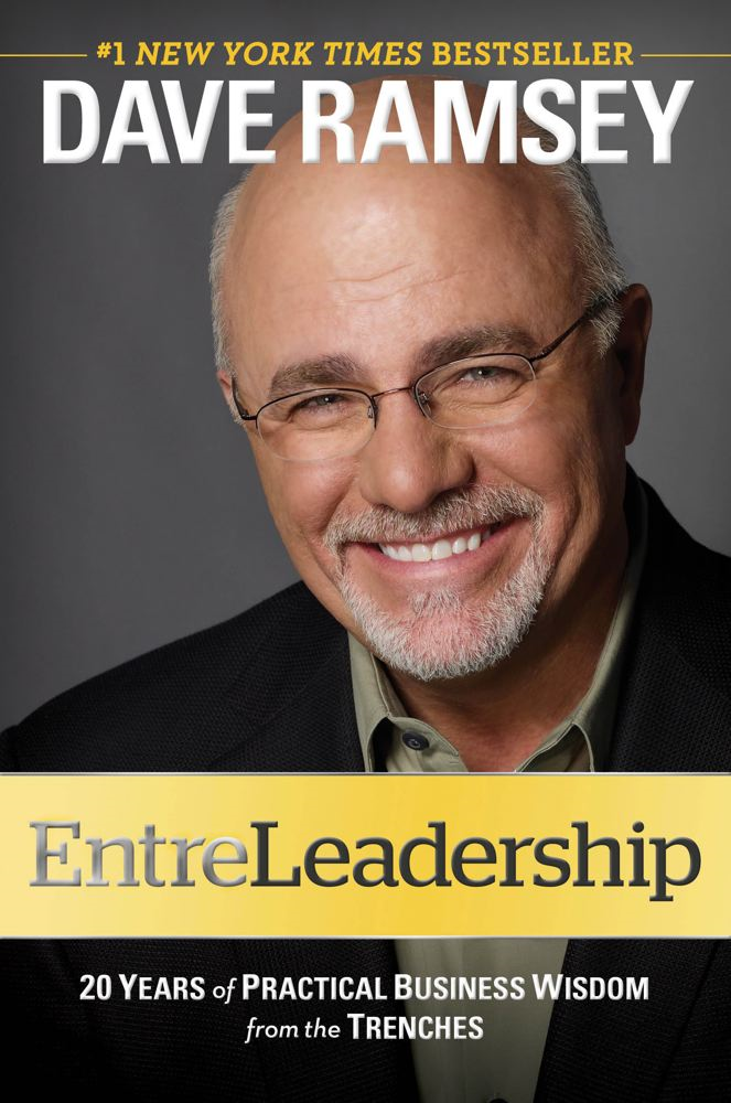 EntreLeadership By: Dave Ramsey