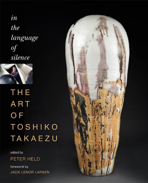 The Art of Toshiko Takaezu