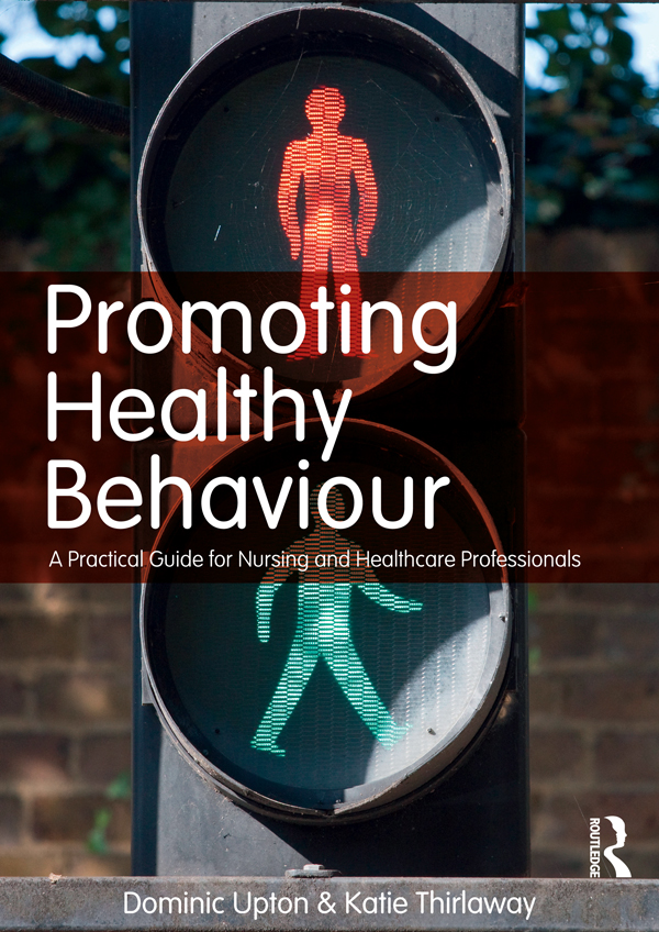 Promoting Healthy Behaviour A Practical Guide for Nursing and Healthcare Professionals