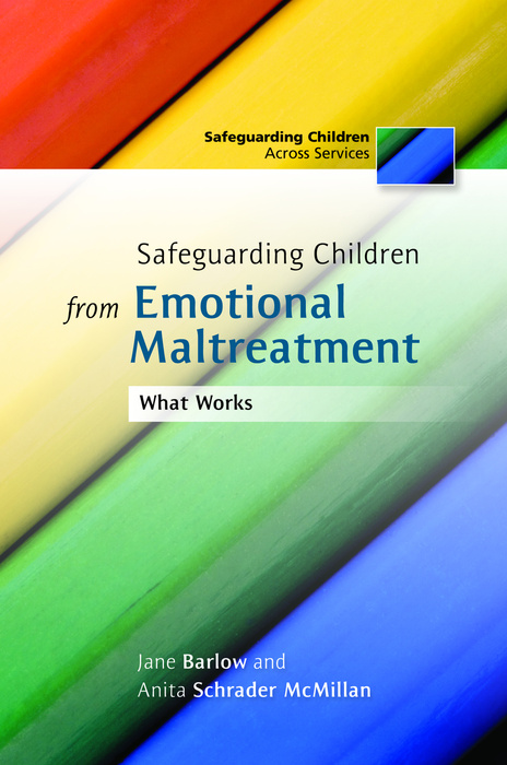 Safeguarding Children from Emotional Maltreatment What Works