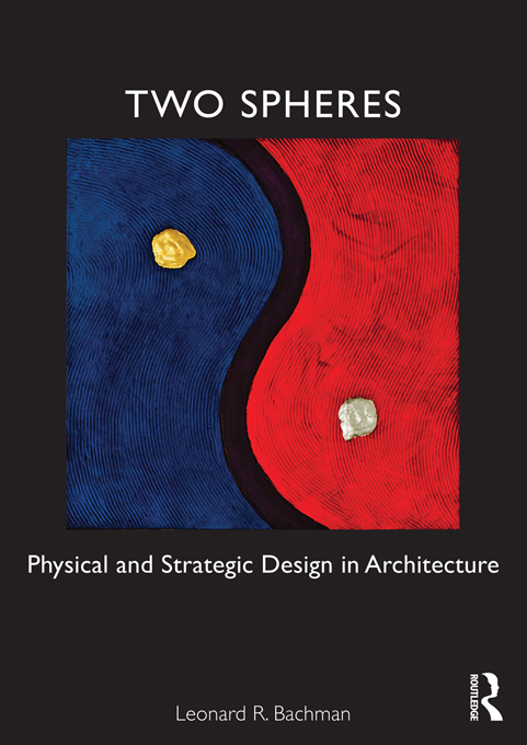 Two Spheres Physical and Strategic Design in Architecture