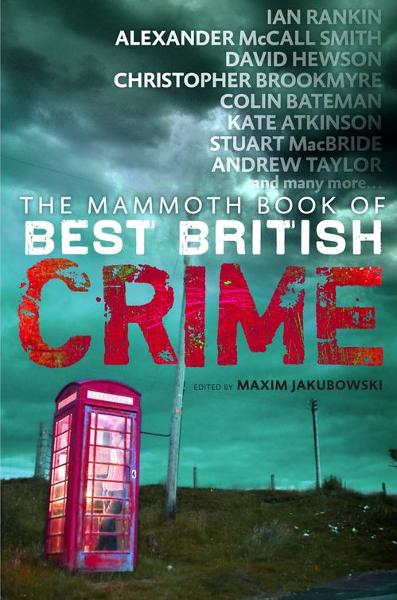 The Mammoth Book of Best British Crime 8 By: