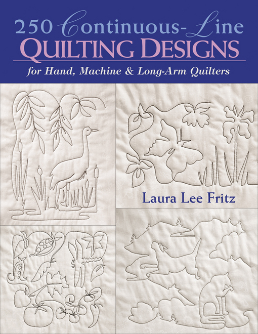 250 Continuous-Line Quilting Designs: For Hand, Machine & Longarm Quilters