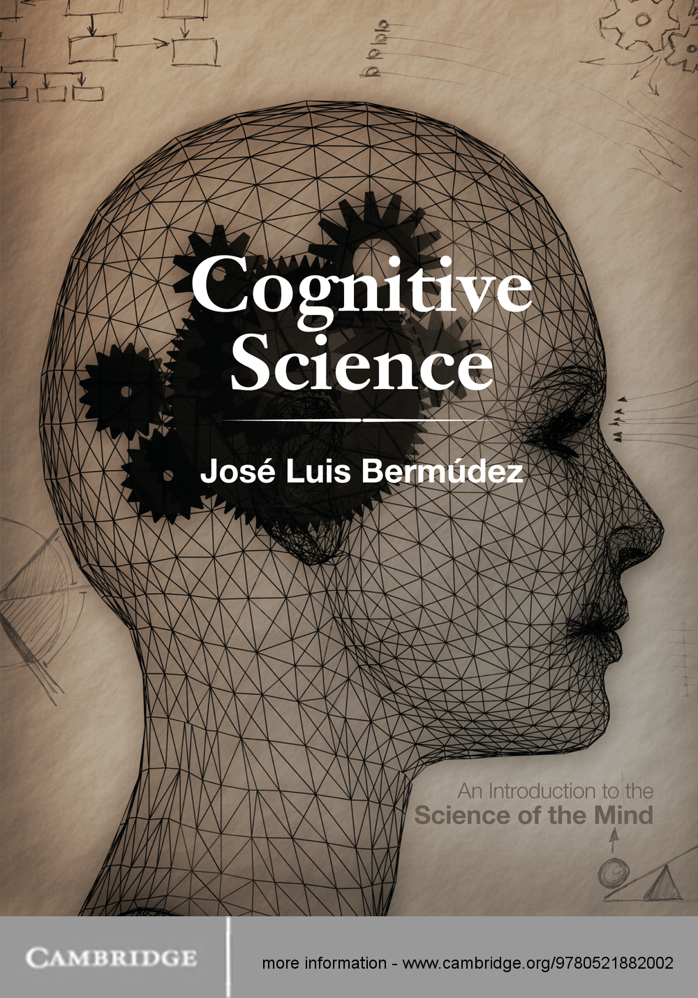 Cognitive Science An Introduction to the Science of the Mind