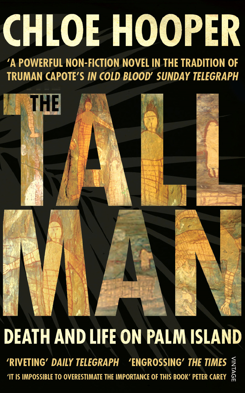 The Tall Man Death and Life on Palm Island