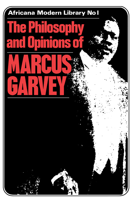 More Philosophy and Opinions of Marcus Garvey