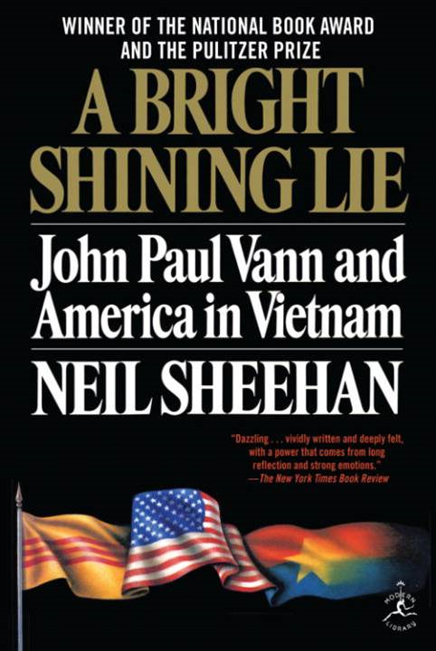 A Bright Shining Lie By: Neil Sheehan