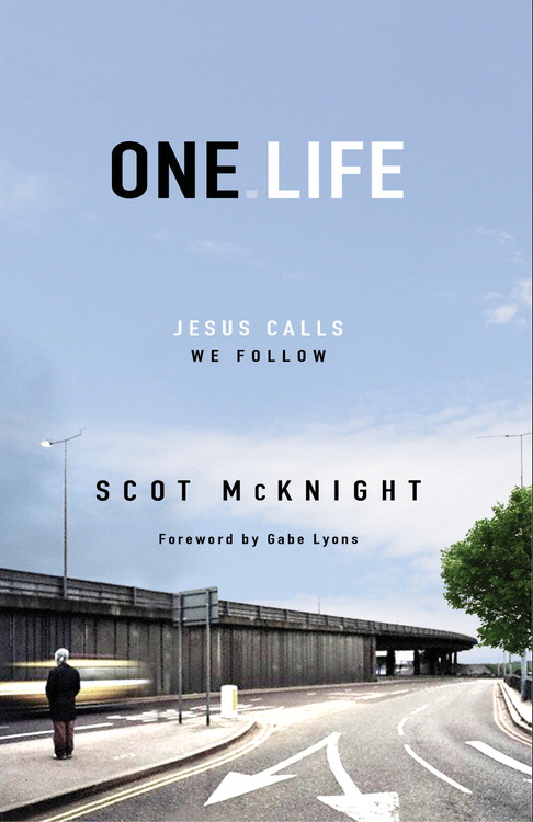 One.Life By: Scot   McKnight