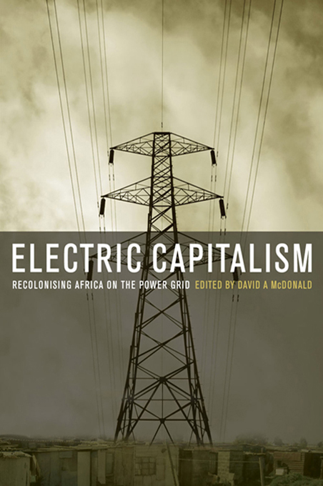 Electric Capitalism Recolonising Africa on the Power Grid