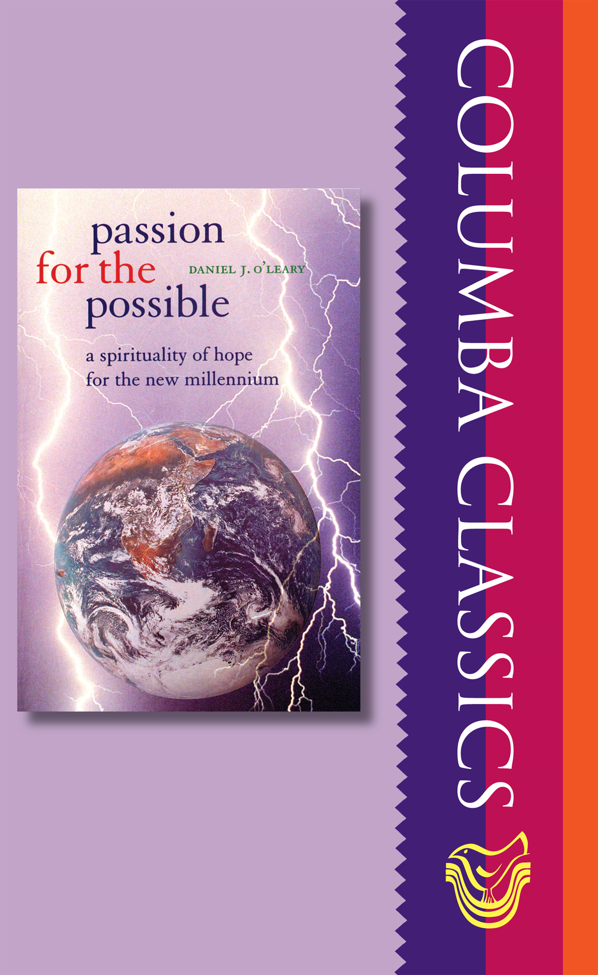 Passion for the Possible: A Spirituality of for the New Millennium