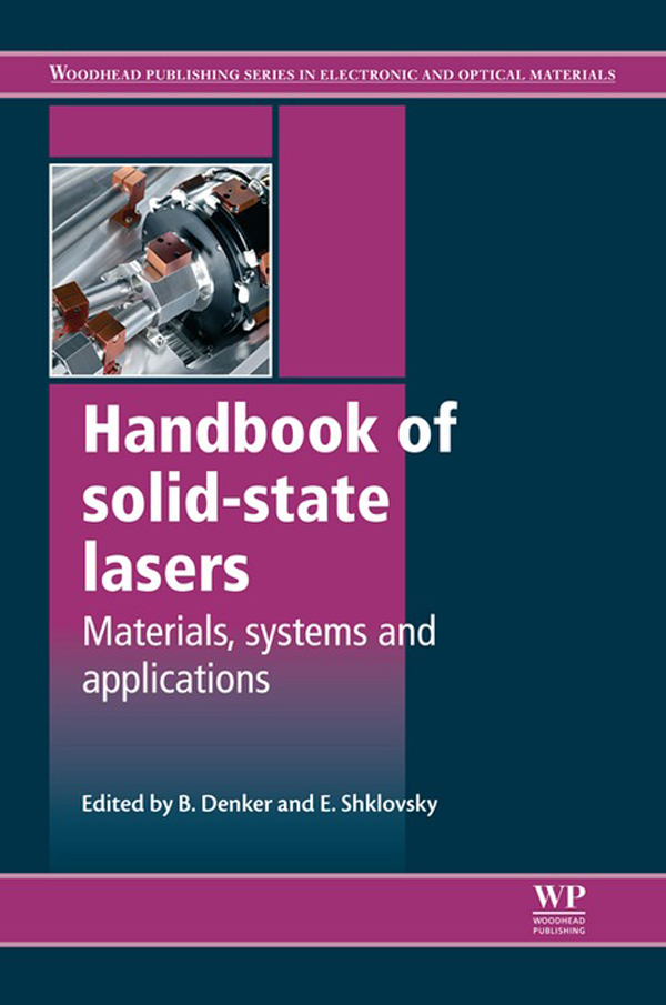 Handbook of Solid-State Lasers Materials,  Systems and Applications