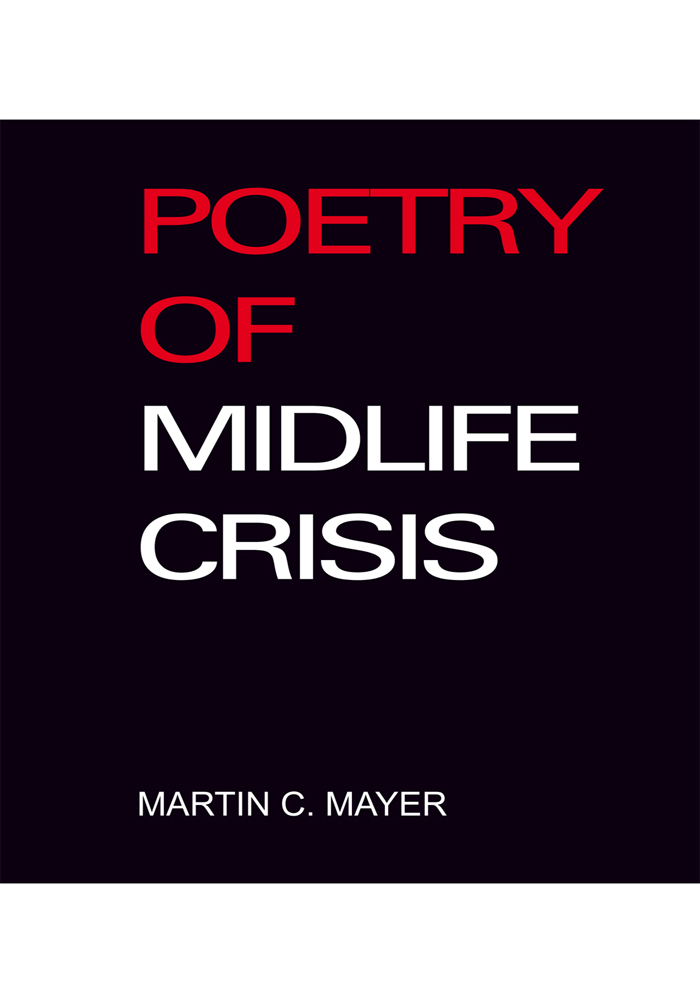POETRY OF MIDLIFE CRISIS