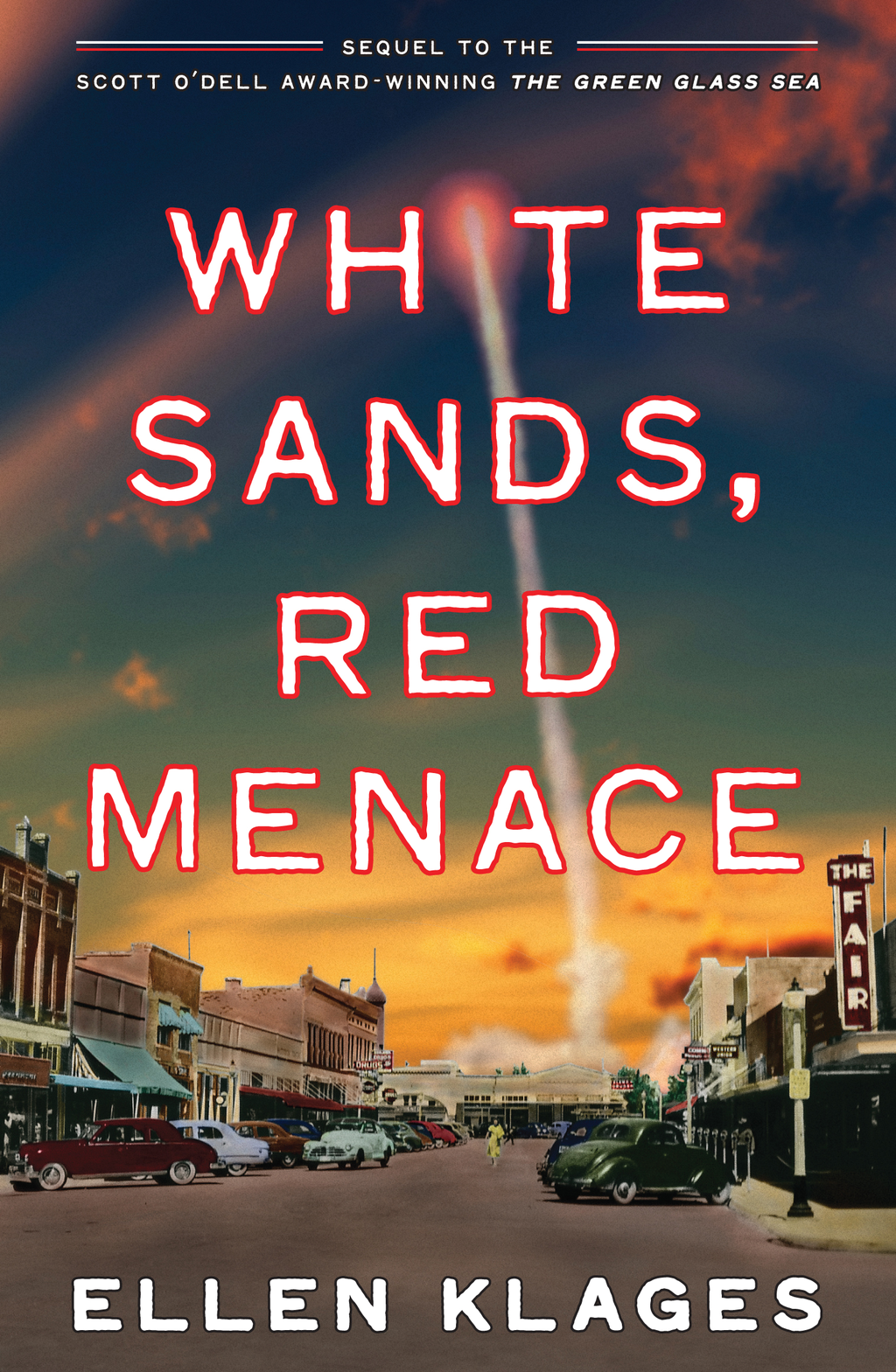 White Sands, Red Menace By: Ellen Klages