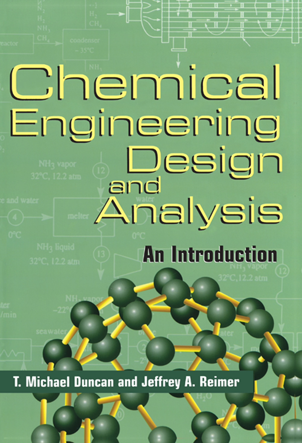 Chemical Engineering Design and Analysis An Introduction