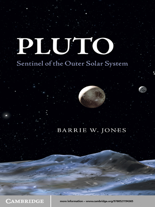 Pluto Sentinel of the Outer Solar System