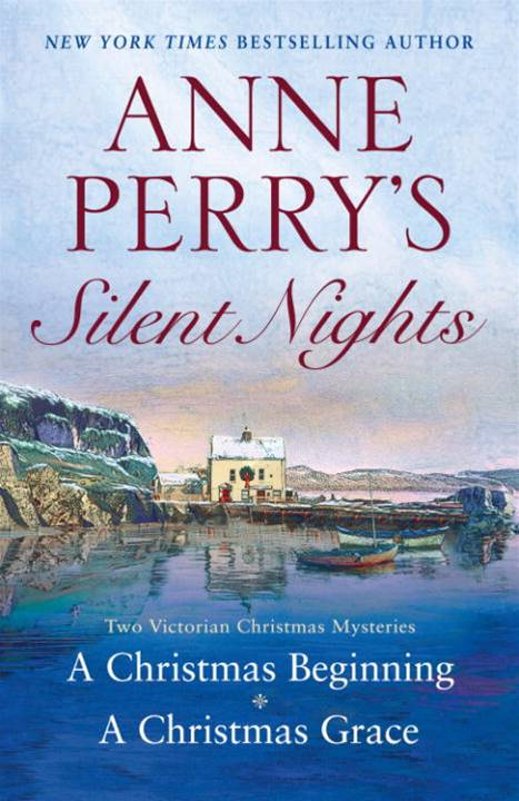 Anne Perry's Silent Nights By: Anne Perry