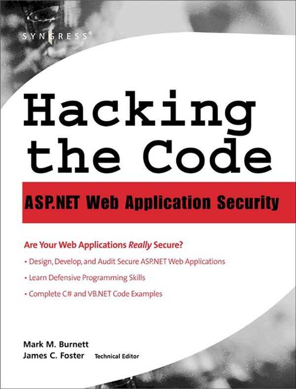 Hacking the Code Auditor's Guide to Writing Secure Code for the Web