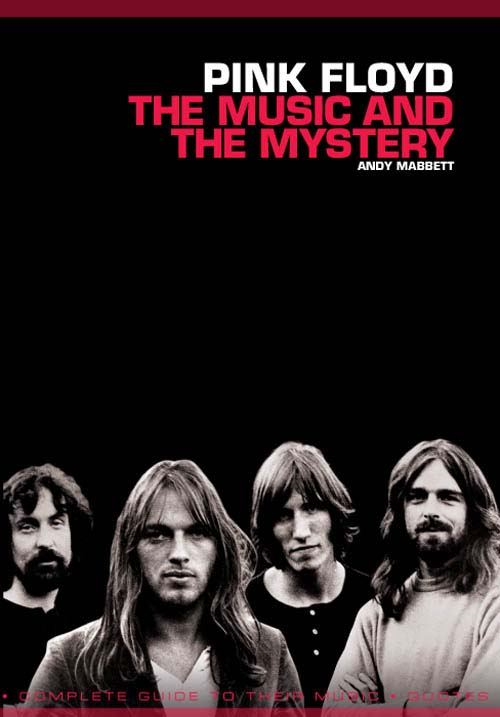 Pink Floyd- The music and the mystery