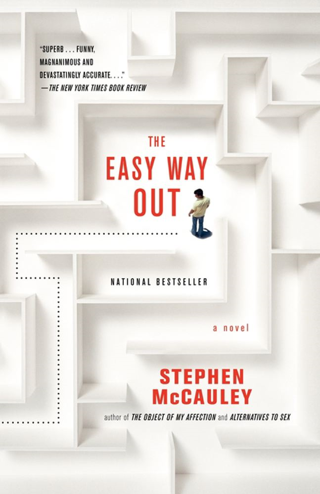Easy Way Out By: Stephen McCauley
