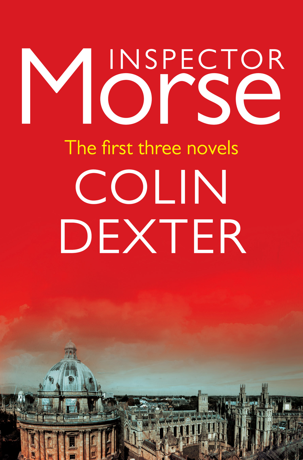 Inspector Morse: The first three novels