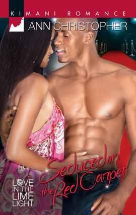 Seduced on the Red Carpet By: Ann Christopher