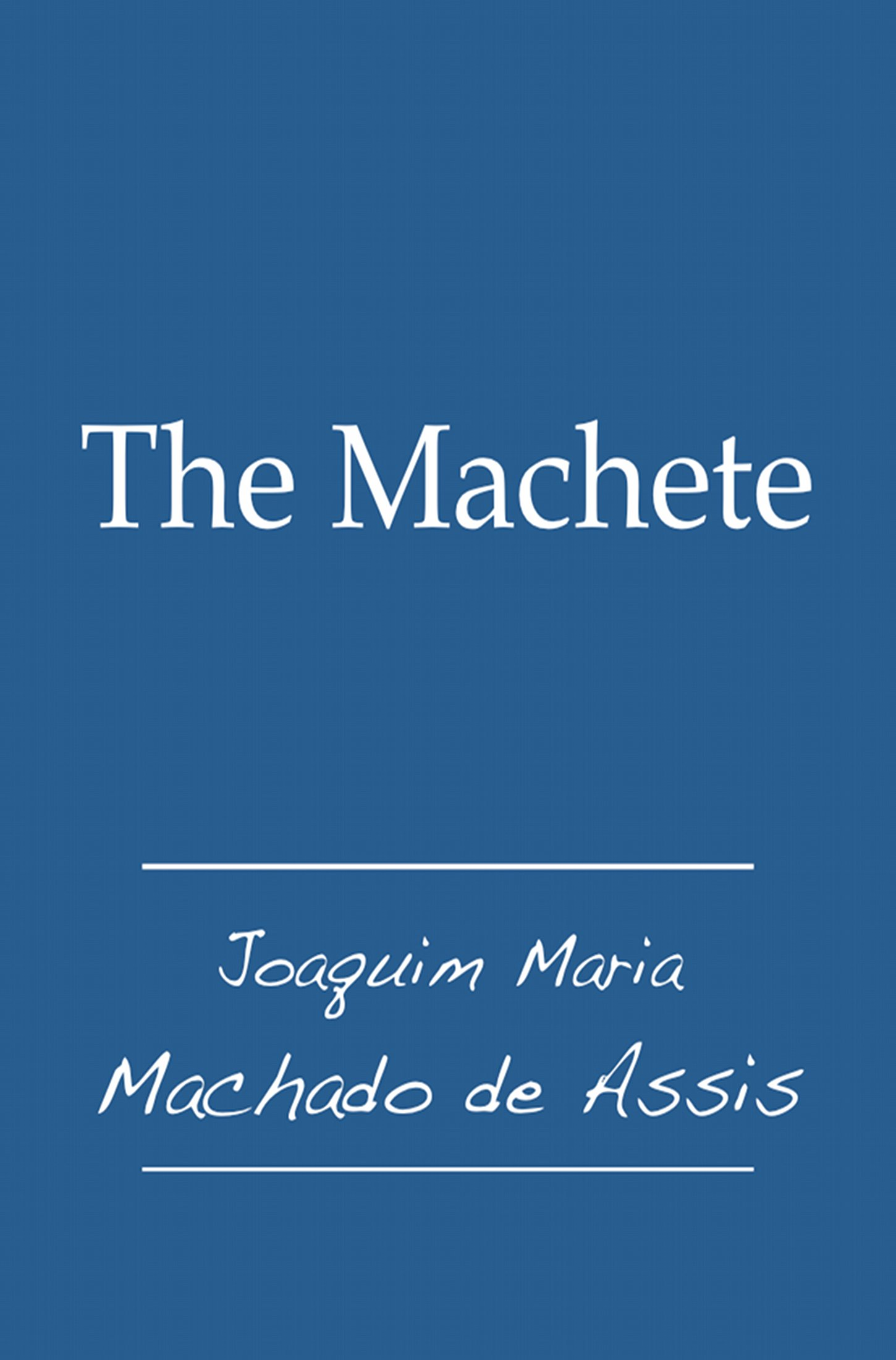 The Machete