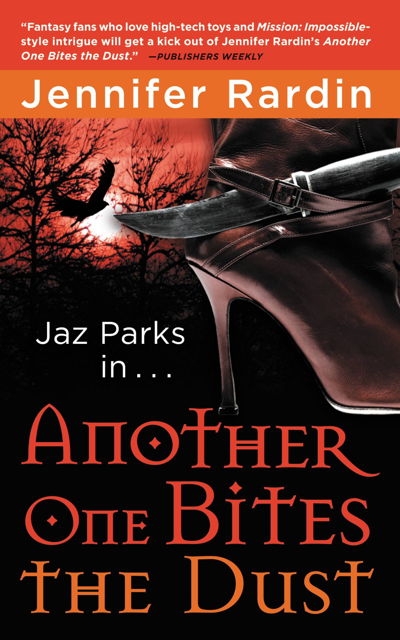 Another One Bites the Dust By: Jennifer Rardin