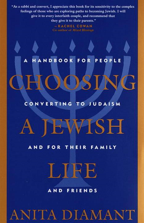 Choosing a Jewish Life By: Anita Diamant