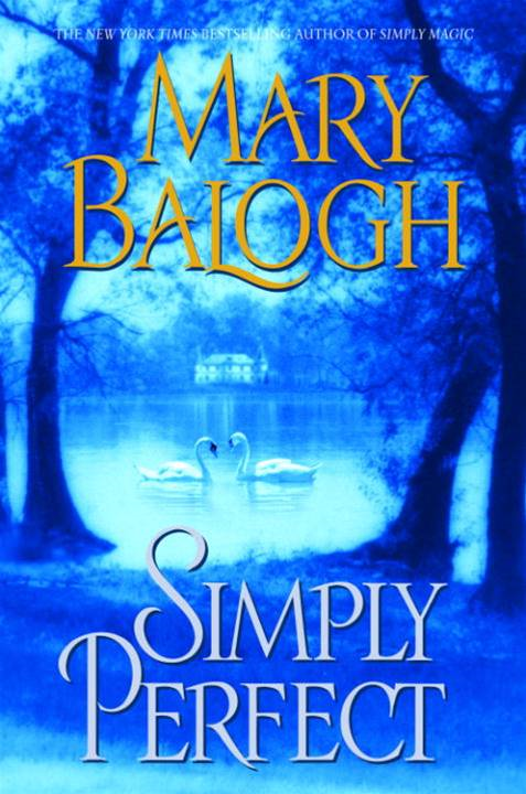 Simply Perfect By: Mary Balogh