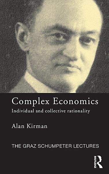 Complex Economics By: Alan Kirman