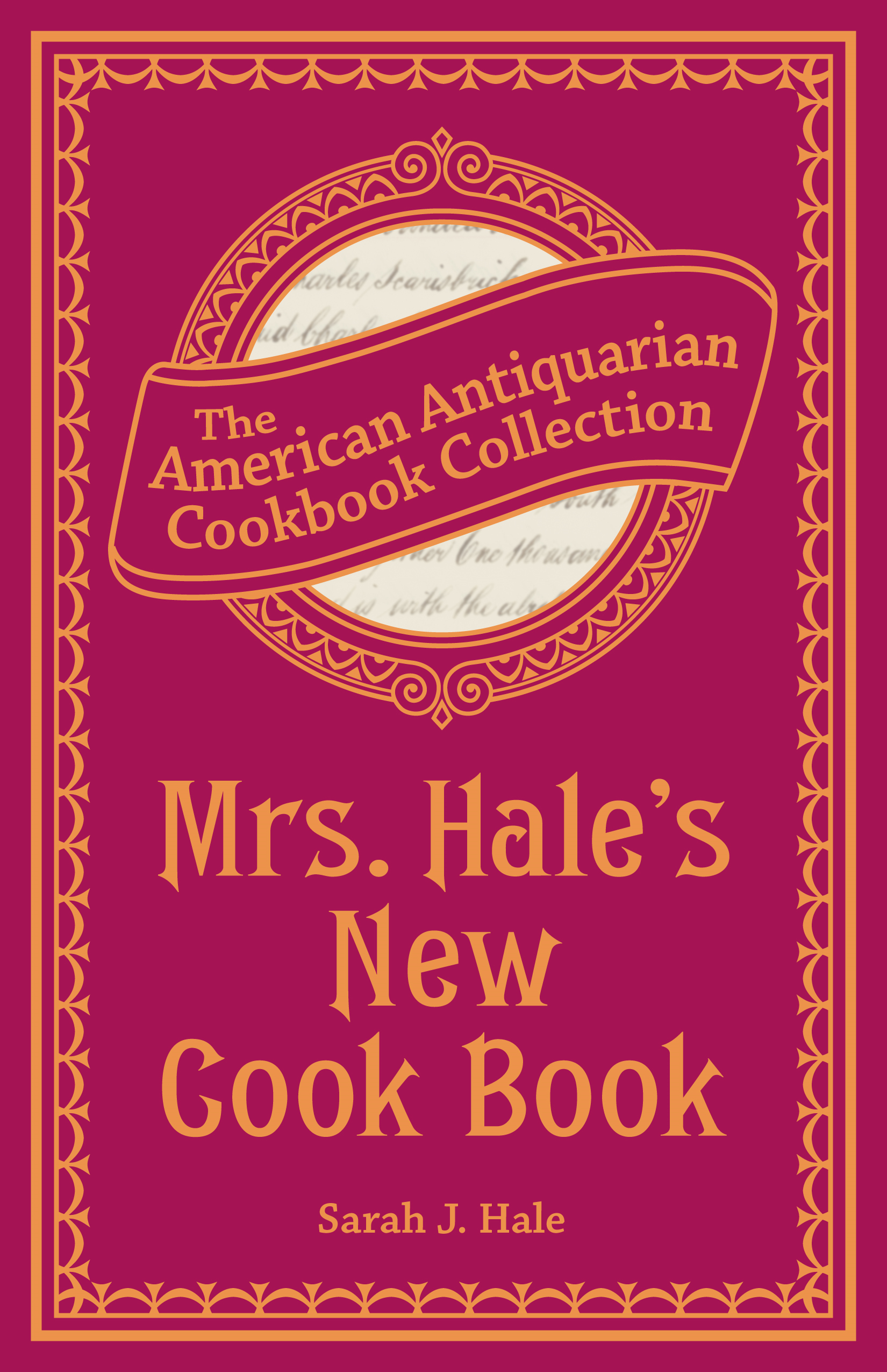 Mrs. Hale's New Cook Book